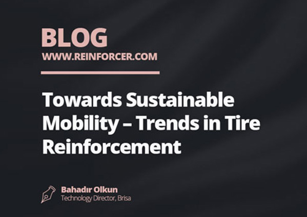 Towards Sustainable Mobility – Trends in Tire Reinforcement