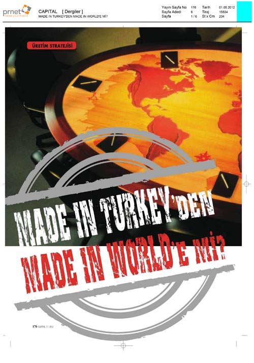 Made in Turkey'den Made in World'e mi?